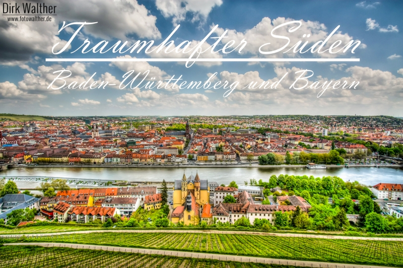 Städtetour Süddeutschland - Traumhafter Süden