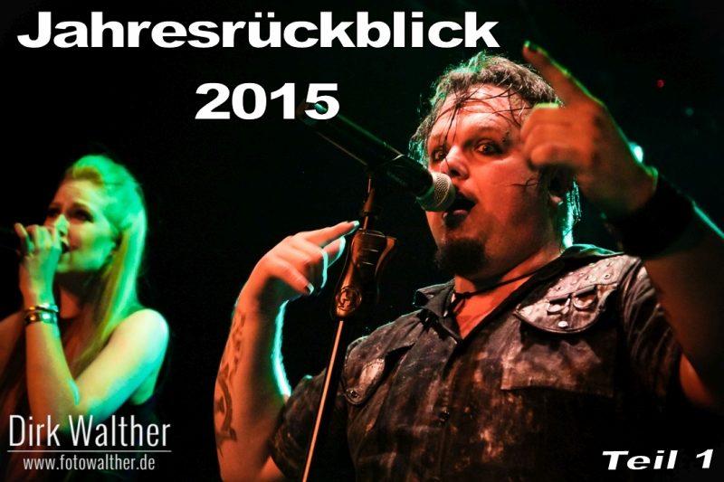 Jahresrueckblick 2015 - Teil 1